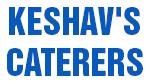 KESHAV'S CATERERS